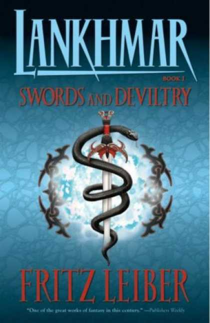 Bestselling Comics (2007) - Lankhmar Book 1: Swords And Deviltry (Lankhmar) by Fritz Leiber - Book 1 - Swords And Deviltry - Fritz Leiber - Sword - Serpent