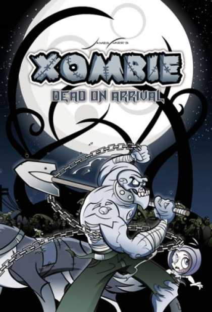 Bestselling Comics (2007) - Xombie Dead on Arrival (Xombie) (Xombie) by James Farr - Xombie - Dead On Arrival - Shovel - Chain - Moon