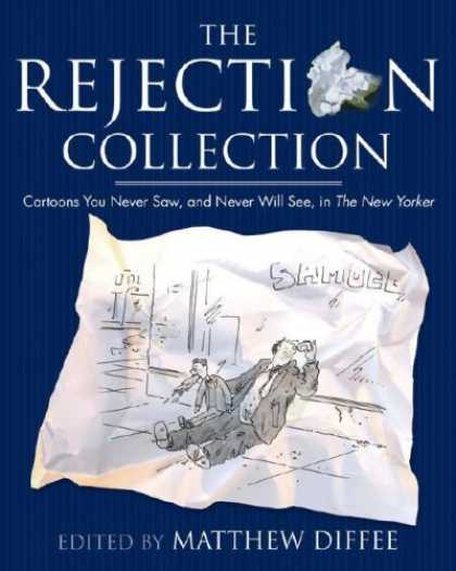 Bestselling Comics (2007) - The Rejection Collection: Cartoons You Never Saw, and Never Will See, in The New