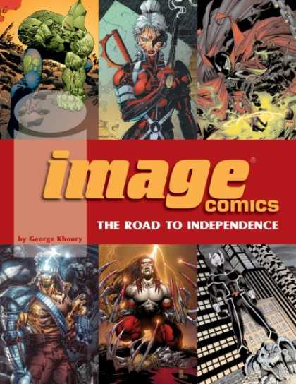 Bestselling Comics (2007) - Image Comics: The Road To Independence by George Khoury