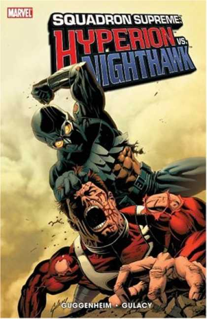 Bestselling Comics (2007) - Squadron Supreme: Hyperion Vs. Nighthawk TPB by Marc Guggenheim