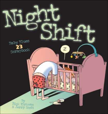 Bestselling Comics (2007) - Night Shift: Baby Blues Scrapbook 23 (Baby Blues Scrapbook) by Rick Kirkman