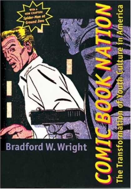 Bestselling Comics (2007) - Comic Book Nation: The Transformation of Youth Culture in America by Bradford W. - Pow - Smash - Bang - Ahhhhh - Help