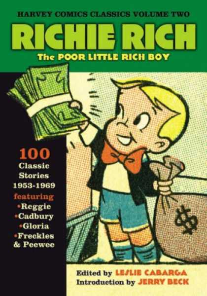 Bestselling Comics (2007) - Harvey Classics Volume 2: Richie Rich (Harvey Comics Classics) by Jerry Beck - Money - Poor Little Rich Boy - Money Bag - 100 Classic Stories - Red Bowtie