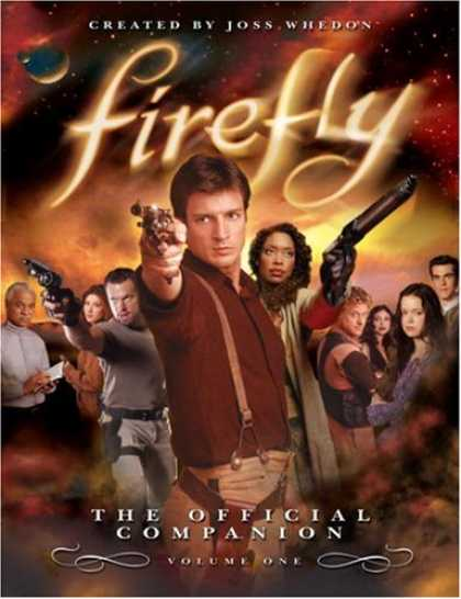 Bestselling Comics (2007) - Firefly: The Official Companion: Volume One by Joss Whedon - Joss Whedon - Firefly - Guns - Weapons - Volume One