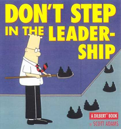 Bestselling Comics (2007) - Don'T Step In The Leadership:A Dilbert Book by Scott Adams