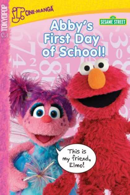 Bestselling Comics (2007) - Sesame Street Volume 3: Abby's First Day of School (Sesame Street) by Sesame Wor