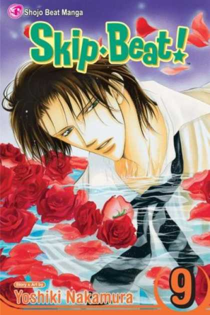Bestselling Comics (2007) - Skip Beat! Vol. 9 (Skip Beat (Graphic Novels)) - Rose Water - Water - Man In Water - Rose Flowers - Long Hair