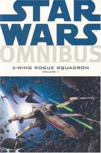 Bestselling Comics (2007) - Star Wars Omnibus: X-Wing Rogue Squadron, Vol. 1 by Haden Blackman - X-wing - Shooting - Tie Fighter - Asteroid - Space