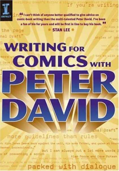 Bestselling Comics (2007) - Writing for Comics With Peter David by Peter David - Writing For Comics - Peter David - Stan Lee - Packed With Dialogue - Give Advice