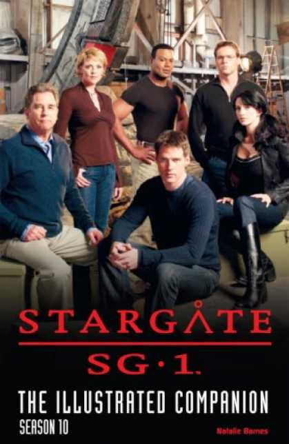 Bestselling Comics (2007) - Stargate SG-1 The Illustrated Companion Season 10 (Stargate Sg1) by Natalie Barn