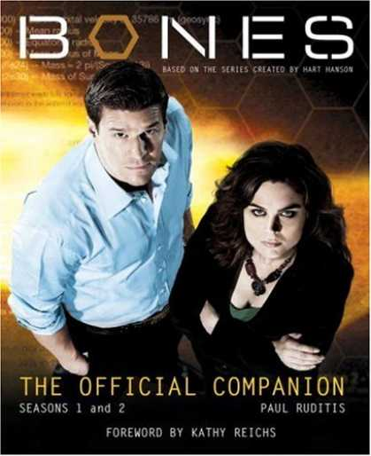 Bestselling Comics (2007) - Bones: The Official Companion (Bones) by Paul Ruditis - Bones - Official Companion - Paul Ruditis - Season 1 And 2 - Kath Reichs