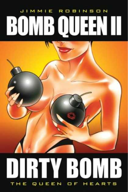 Bestselling Comics (2007) - Bomb Queen Volume 2 (Bomb Queen) by Jimmie Robinson