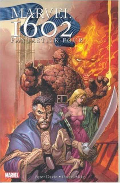 Bestselling Comics (2007) - Marvel 1602: Fantastick Four (Fantastic Four) by Peter David - Marvel - The Thing - Human-torch - Sword - Fantastic Four
