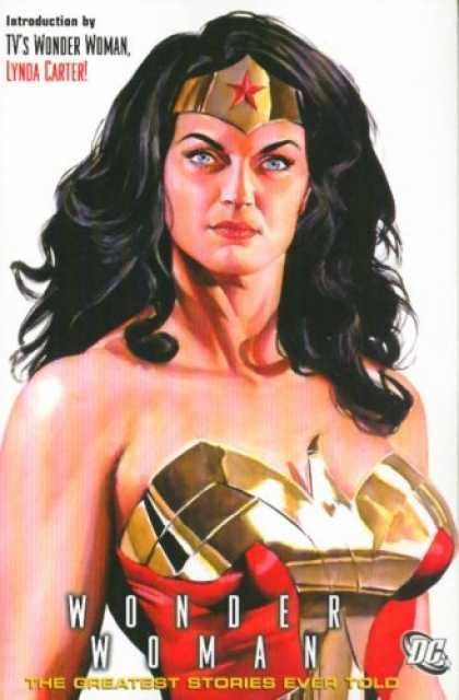 Bestselling Comics (2007) - Wonder Woman: The Greatest Stories Ever Told by Charles Moulton - Lynda Carter - Wonder Woman - Greatest Stories - Gold Headband - Red Star