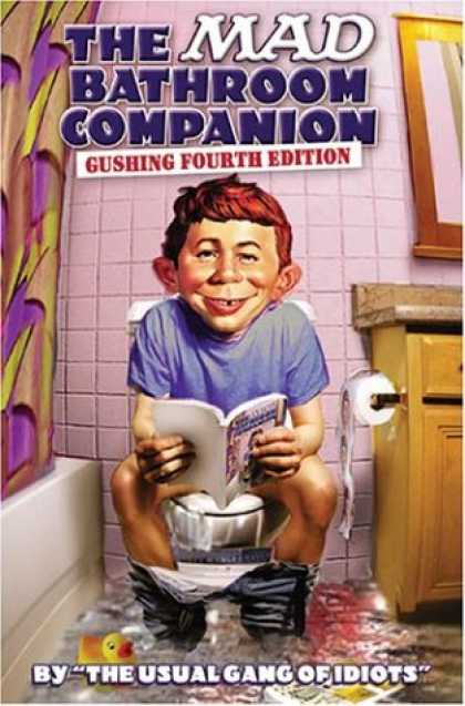 Bestselling Comics (2007) - Mad Bathroom Companion, The - Volume 4 by The Usual Gang of Idiots - Boy - Mirror - Toilet - Paper - Bathroom