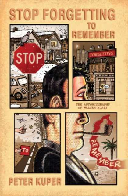 Bestselling Comics (2007) - Stop Forgetting to Remember: The Autobiography of Walter Kurtz by Peter Kuper