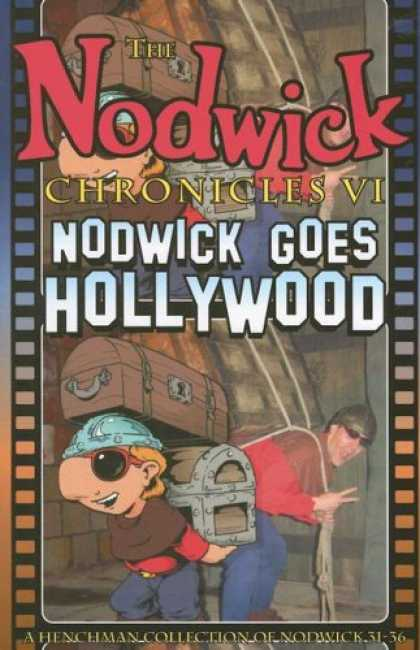 Bestselling Comics (2007) - The Nodwick Chronicles VI: Nodwick Goes Hollywood (Nodwick Chronicles) by Aaron - Boy - Trunk - Man - Sunglasses - Rope