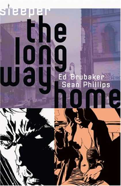 Bestselling Comics (2007) - Sleeper, Vol. 4: The Long Way Home by Ed Brubaker