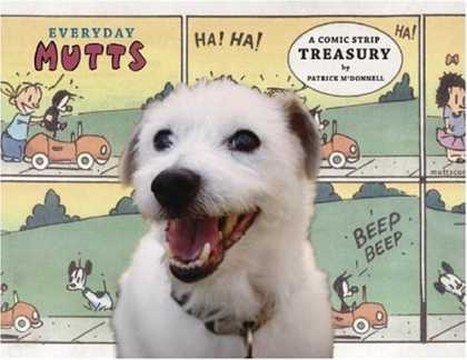 Bestselling Comics (2007) - Everyday Mutts: A Comic Strip Treasury (Mutts) by Patrick McDonnell - Everyday Mutts - Patrice Mcdonnell - Dog - Car - Comic Strip Treasury