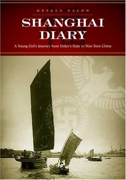 Bestselling Comics (2007) - Shanghai Diary: A Young Girl's Journey from Hitler's Hate to War-Torn China by U - Ursula Bacon - Shanghai Diary - Nazi - Hitler - China