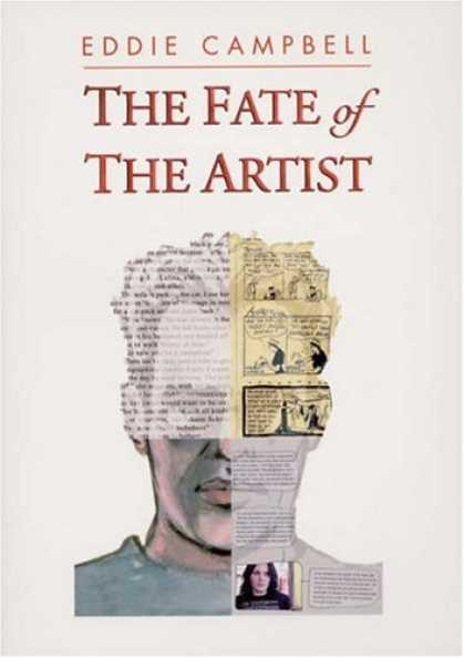 Bestselling Comics (2007) - The Fate of the Artist by Eddie Campbell - Eddie Campbell - Picture - Writting - Face - Head