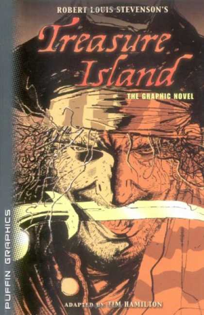 Bestselling Comics (2007) - Treasure Island: The Graphic Novel (Puffin Graphics) by Robert Louis Stevenson - Adapted - Jim Hamilton - Pirate - Knife - Face
