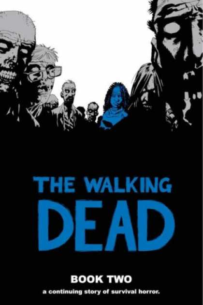 Bestselling Comics (2007) - The Walking Dead, Book 2 (Nos. 13-24) by Robert Kirkman - The Walking Dead - Survival Horror - Glasses - Ghosts - Evil