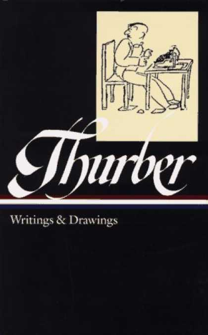 Bestselling Comics (2007) - Thurber: Writings and Drawings (Library of America) by James Thurber