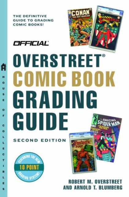 Bestselling Comics (2007) - The Official Overstreet Comic Book Grading Guide, 3rd Edition (Overstreet Comic - Conan - Superman - Fantastic Four - Spider-man - Grading Comic Books