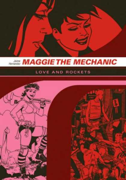 Bestselling Comics (2007) - Maggie the Mechanic - Maggie The Mechanic - Love And Rockets - Cigarette - Women - Faces