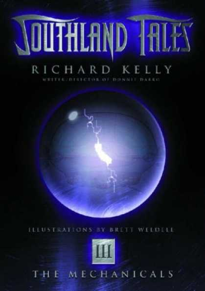 Bestselling Comics (2007) - Southland Tales Book 3: The Mechanicals (Southland Tales) by Richard Kelly - Southland Tales - Richard Kelly - Ball - Brett Weedell - The Mechanicals