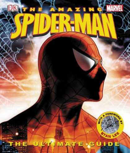 Bestselling Comics (2007) - Spider-Man: The Ultimate Guide (Amazing Spider-Man (DK Publishing)) by Tom Defal - The Friendly Neigbhour The Spiderman - The Bang Of The Spiderman - The Adventures Of The Spiderman - The Spiderman The Saviour - The Web Of The Spiderman