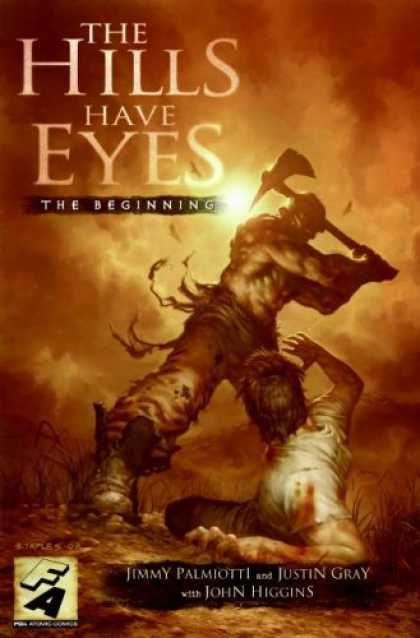 Bestselling Comics (2007) - The Hills Have Eyes: The Beginning by Jimmy Palmiotti & Justin Gray