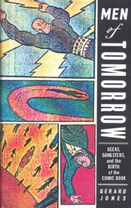 Bestselling Comics (2007) - Men Of Tomorrow: Geeks, Gangsters, and the Birth of the Comic Book by Gerard Jon - Lightning Bolt - Men Of Tomorrow - Flying - Gerard Jones - Geeks Gangsters And The Birth Of The Comic Book
