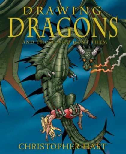 Bestselling Comics (2007) - Drawing Dragons and Those Who Hunt Them by Christopher Hart - Drawing Dragons - Blonde - Babe - Those Who Hunt Them - Fire