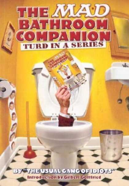 Bestselling Comics (2007) - Mad Bathroom Companion, The: Turd in a Series by The Usual Gang of Idiots