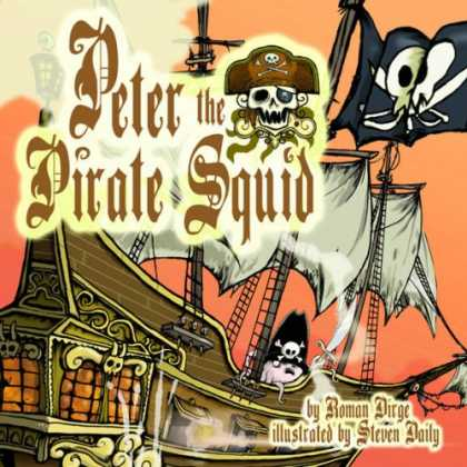 Bestselling Comics (2007) - Peter the Pirate Squid by Roman Dirge