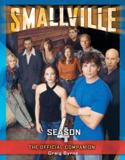 Bestselling Comics (2007) - Smallville: The Official Companion Season 4 by Craig Byrne