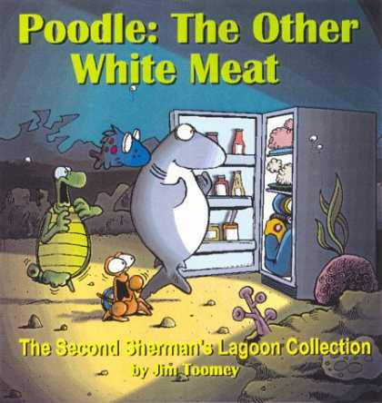 Bestselling Comics (2007) - Poodle: The Other White Meat: The Second Sherman's Lagoon Collection by Jim Toom