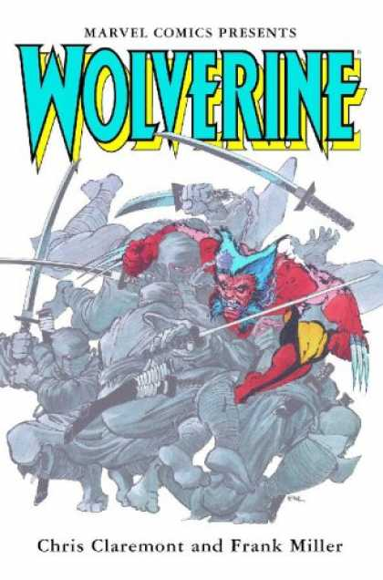 Bestselling Comics (2007) - Wolverine by Claremont & Miller (Marvel Premiere Classic) by Chris Claremont - Wolverine - Marvel - Chris Claremont - Frank Miller - Swords