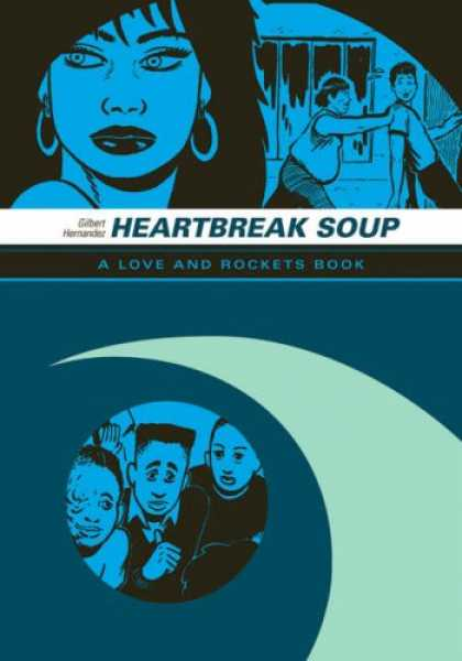 "Bestselling Comics (2007) - Heartbreak Soup: The First Volume of ""Palomar"" Stories from Love & Rockets (Love"