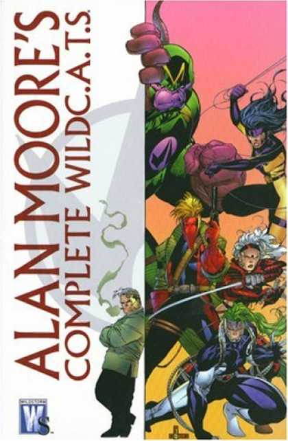 Bestselling Comics (2007) - Alan Moore: The Complete WildC. A. T.s (Wildcats) by Alan Moore