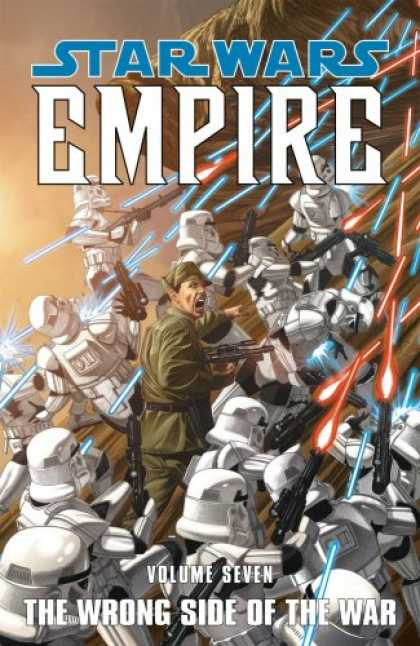 Bestselling Comics (2007) - The Wrong Side of the War (Star Wars: Empire, Vol. 7) by Welles Hartley - Star Wars - Clone Troopers - Lasers - Light Sabers - War