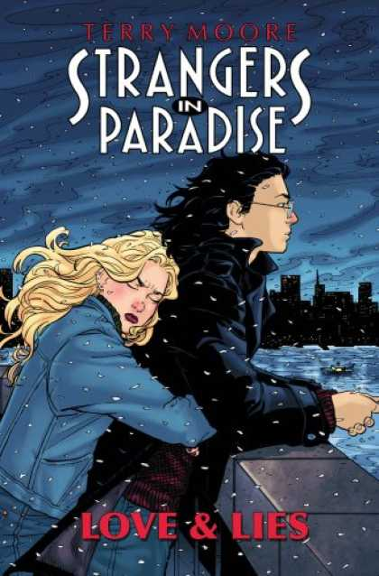 Bestselling Comics (2007) - Strangers In Paradise Book 18: Love & Lies (Strangers in Paradise (Graphic Novel - Indy Comic - Terry Moore - Romance - Alienation - Angst