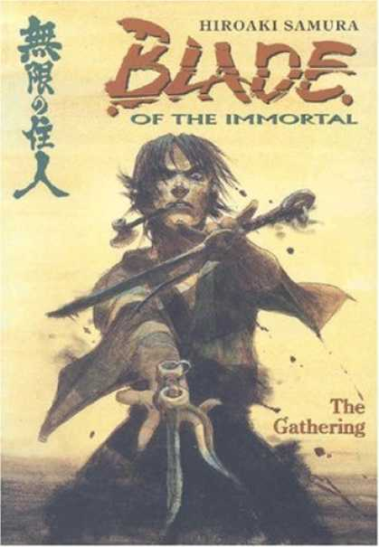 Bestselling Comics (2007) - Blade of the Immortal: The Gathering by Hiroaki Samura - Blade - Immortal - The Gathering - Sword - Hiroaki Samura