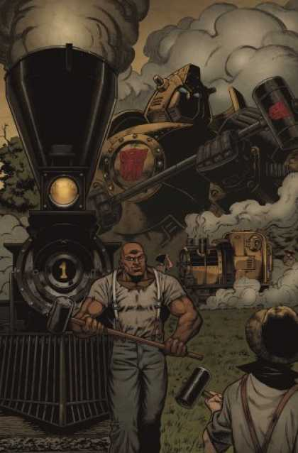 Bestselling Comics (2007) - Transformers: Evolutions Hearts of Steel (Transformers) by Chuck Dixon - Train - Steam Engine - Sledge Hammer - Railroad - Workmen