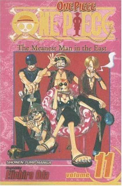 Bestselling Comics (2007) - One Piece, Volume 11: The Meanest Man in the East by Eiichiro Oda