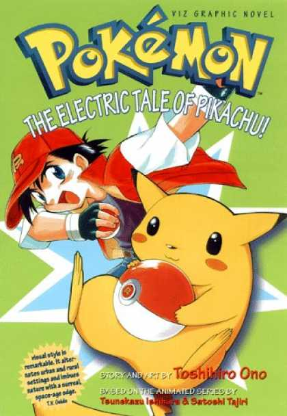 Bestselling Comics (2007) - Pokemon Graphic Novel, Volume 1: The Electric Tale Of Pikachu! (Viz Graphic Nove - Ash Ketchum - The Electric Tale Of Pikachu - Pikachu - Poke Ball - Toshihiro Ono