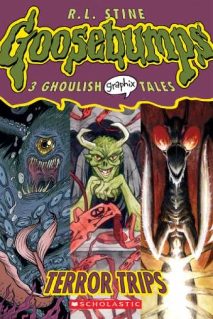 Bestselling Comics (2007) - Terror Trips (Goosebumps Graphix) by R L Stine - R L Stine - Goosebumps - 3 Ghoulish Graphix Tales - Monsters - Terror Trips